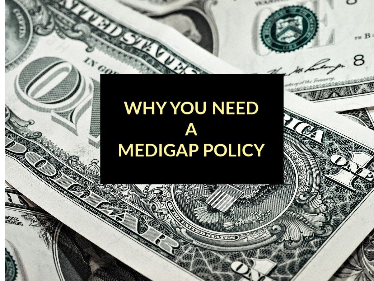 Reasons why everybody over 65 should buy a Medigap Policy