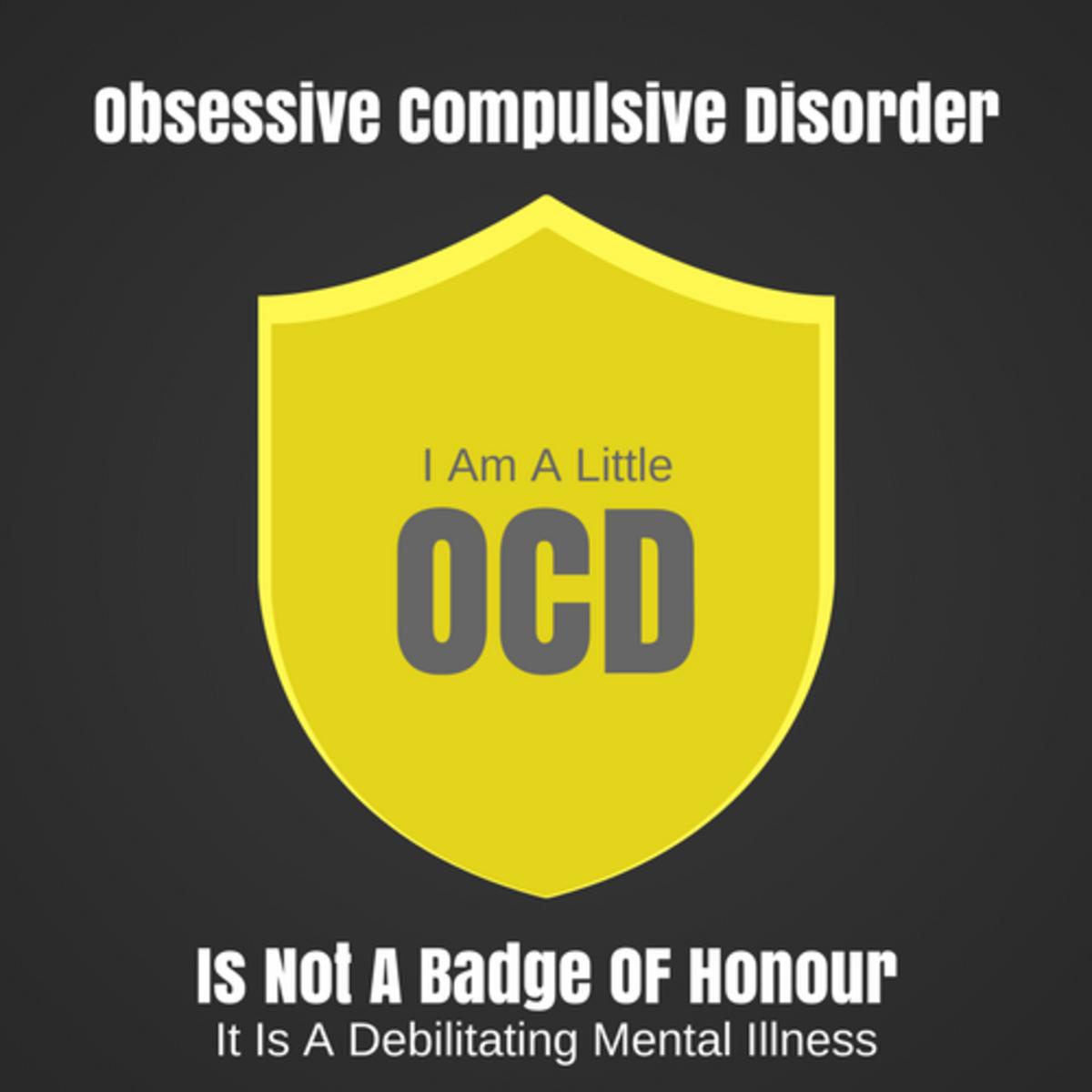 OCD Is Not A Badge Of Honour