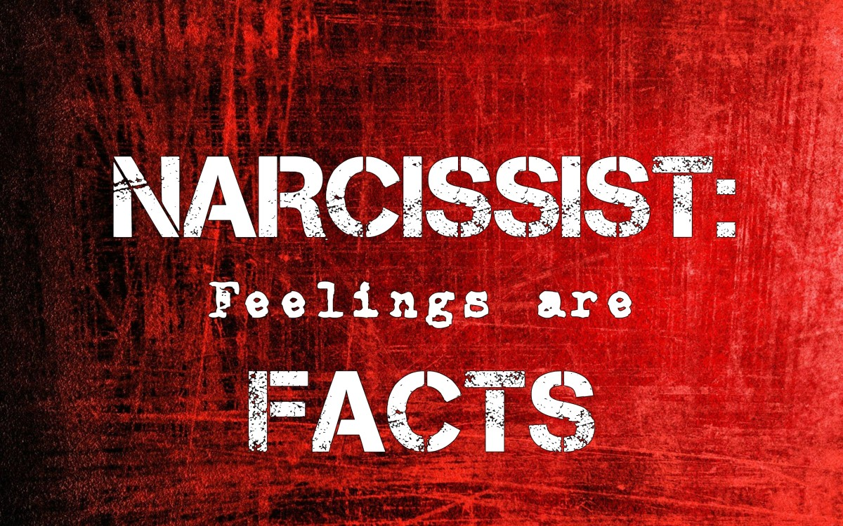 Narcissists Believe Feelings Are Facts