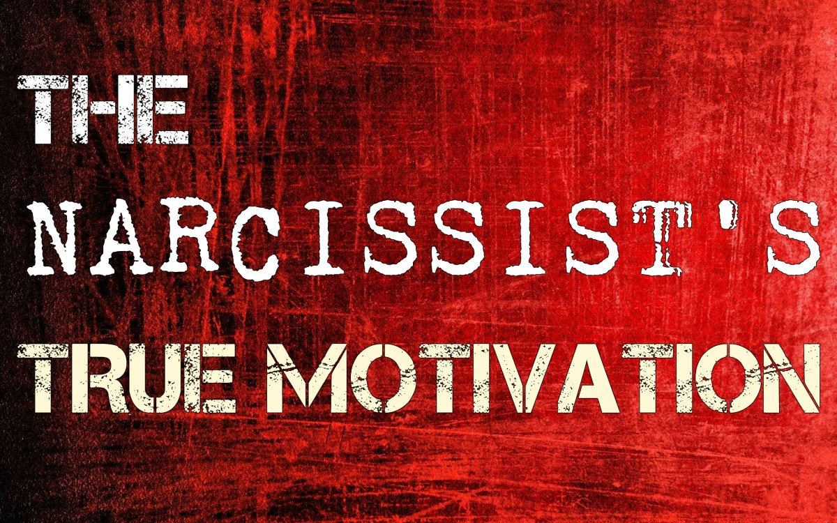 The Narcissist's True Motivation