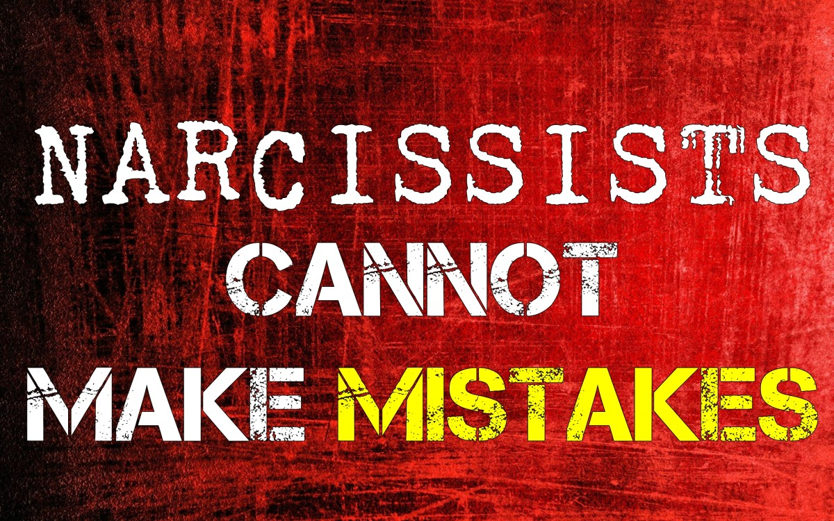 Narcissists Cannot Make Mistakes