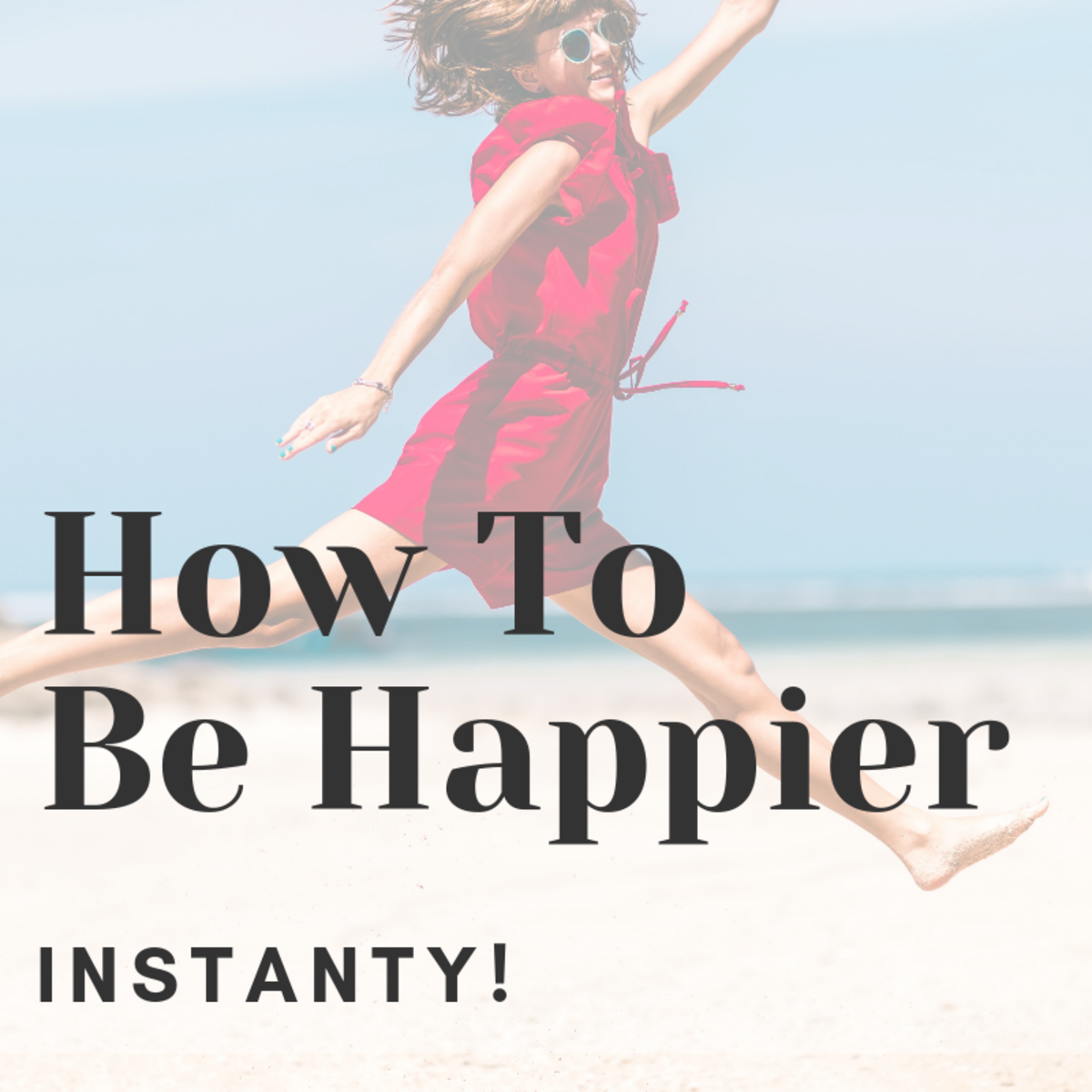 Easy and Scientifically Proven Ways You Can Improve Your Mood Instantly