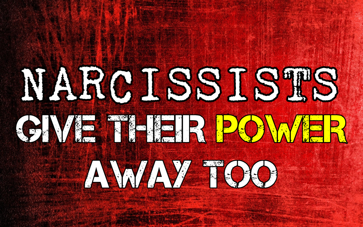Narcissists Give Their Power Away, too