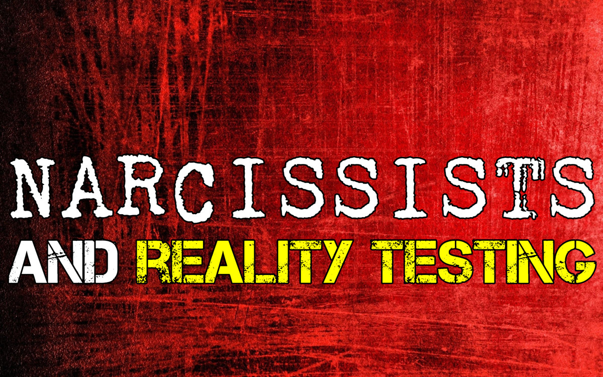 Narcissism and Reality Testing