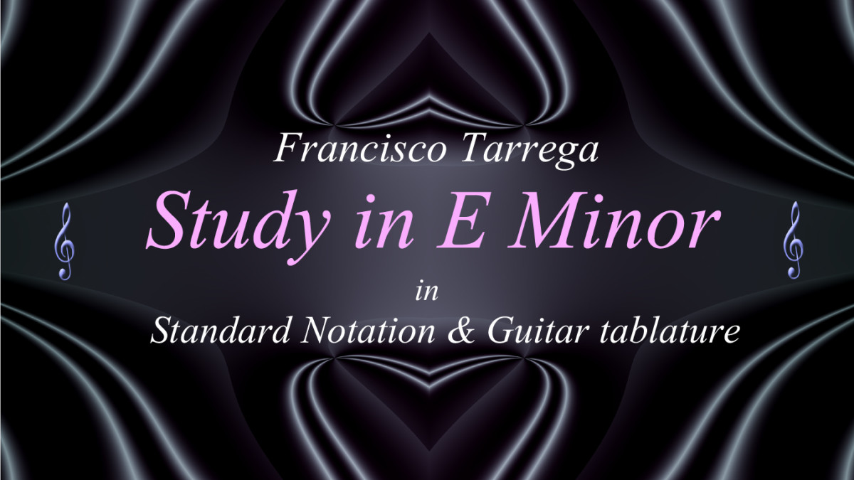 Tarrega: Study in E Minor: Easy Classical Guitar Arrangement in Standard Notation and Guitar Tab.