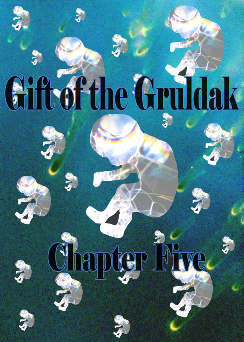 Gift of the Gruldak, Chapter 5: There's No Place Like Home