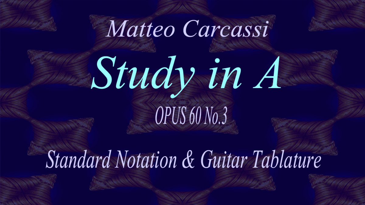 Carcassi: Classical Guitar Etude in A, Opus 60 No.3 in Standard Notation and Guitar Tab