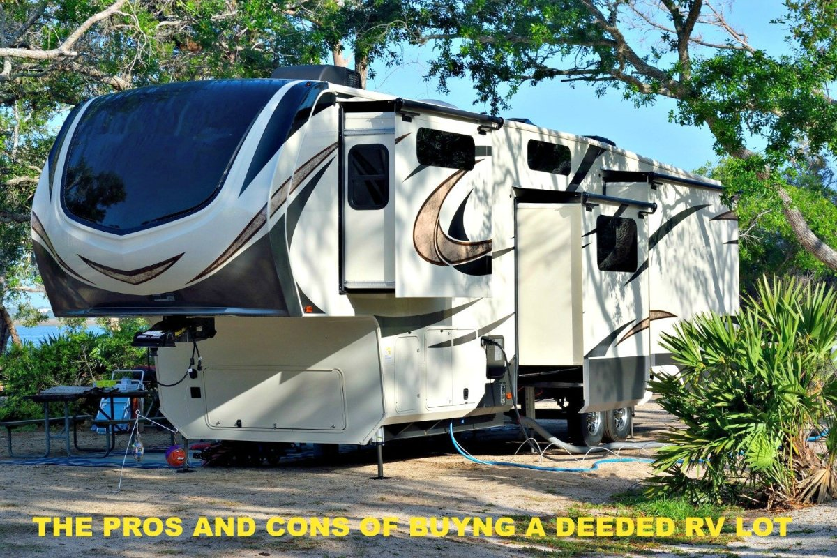 Buying a deeded RV lot has many benefits.