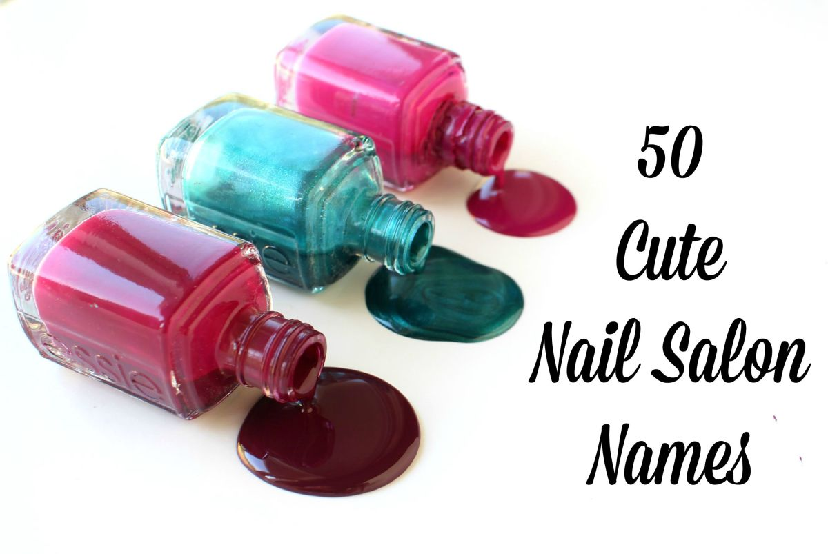 50 cute nail salon names for A list nail salon