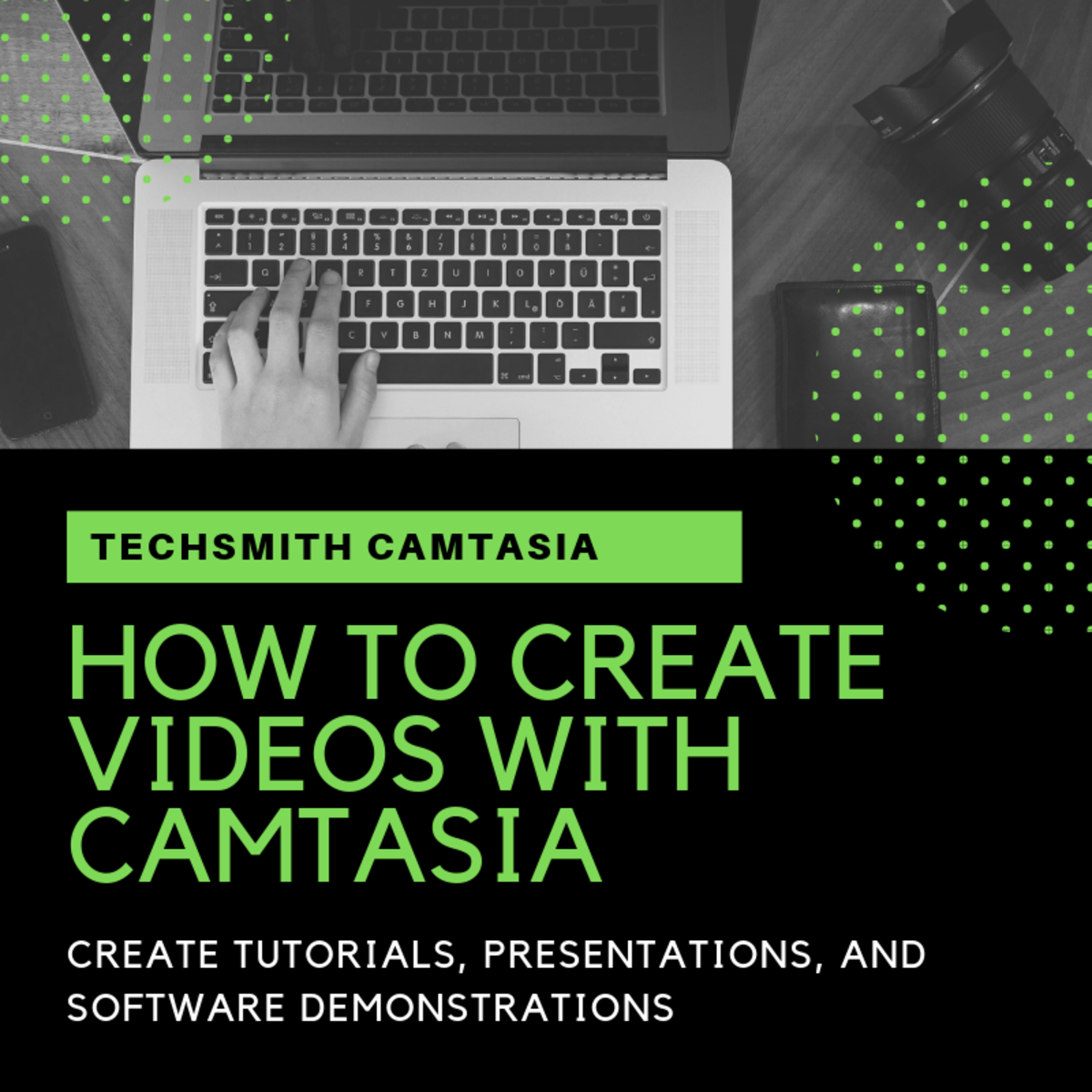 How to Create Videos With Camtasia