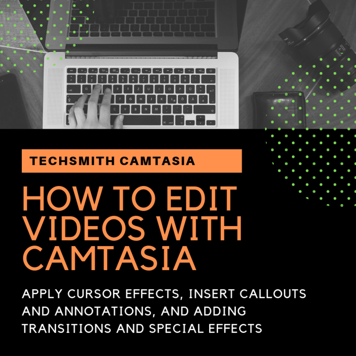 How to Edit Videos With Camtasia