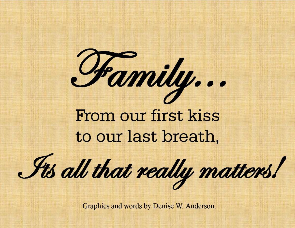 Family, its All that Really Matters!