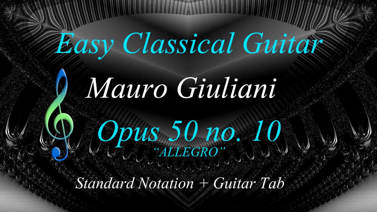 Easy Classical Guitar: Opus 50 no.10 (Allegro) by Mauro Giuliani in Tab, Standard Notation and Audio