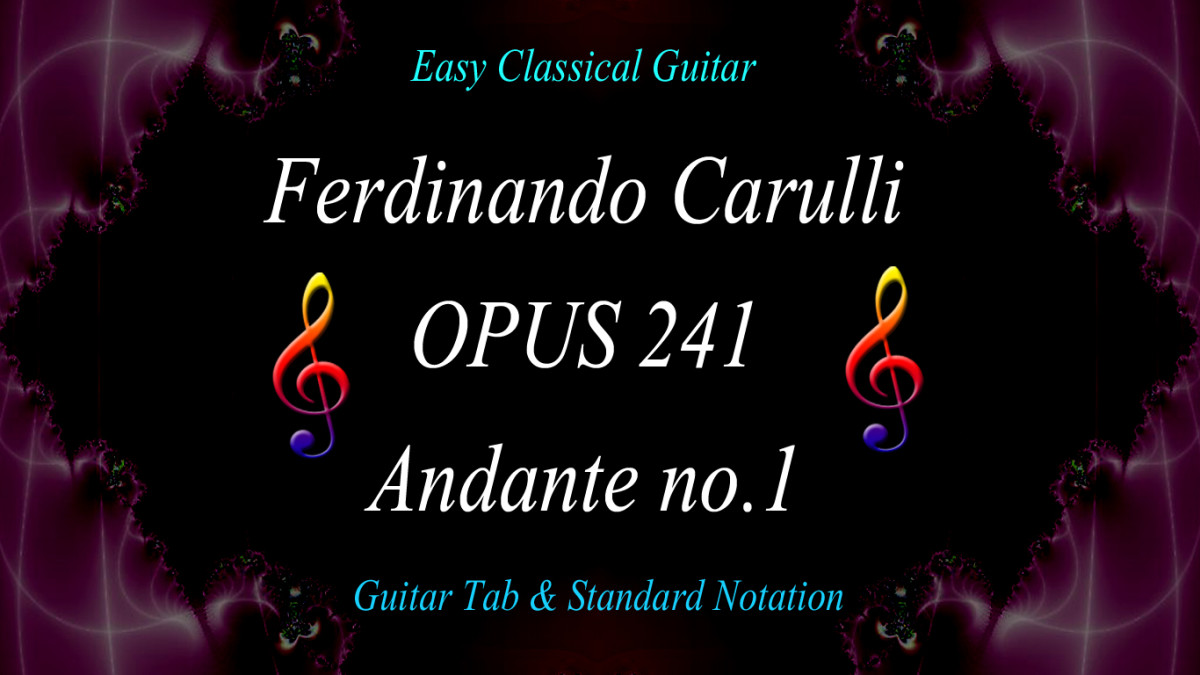 "Easy Classical Guitar: ""Andante No.1—Opus 241"" by Ferdinando Carulli in Guitar Tab and Standard Notation"