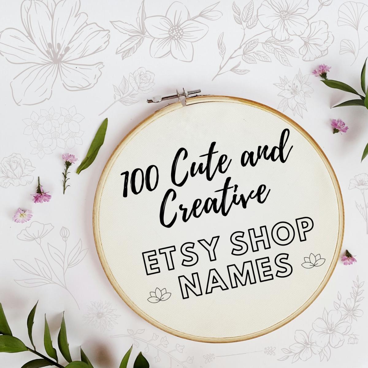100 Crafty Etsy Shop Name Ideas