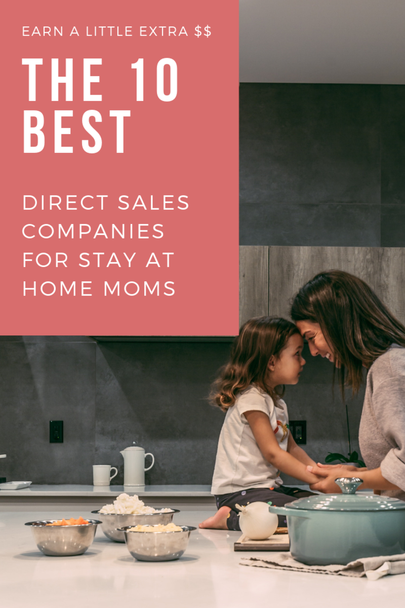The 10 Best Direct Sales Company Jobs for Stay-at-Home Moms
