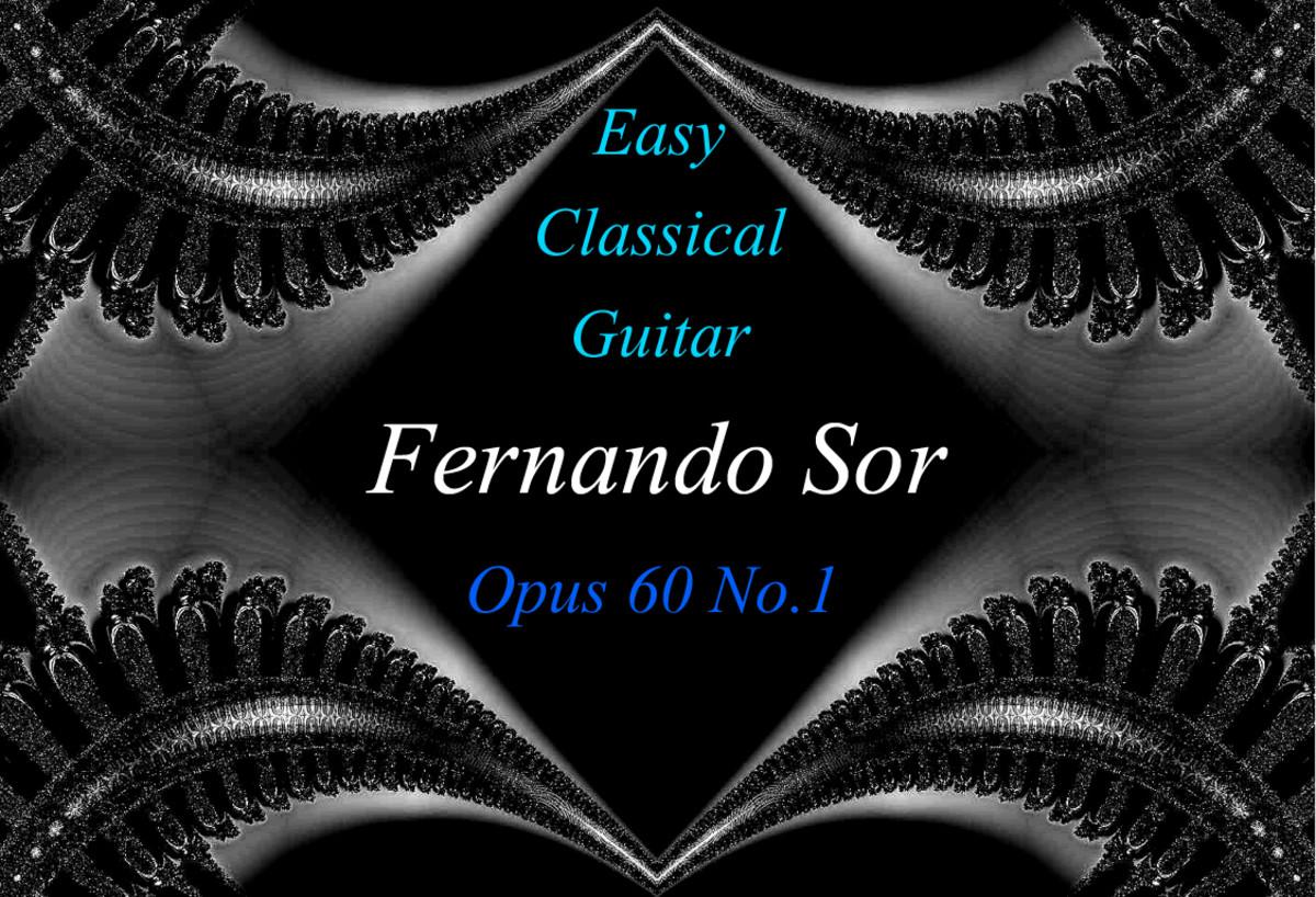 Fernando Sor: Classical Guitar Opus 60 No.1