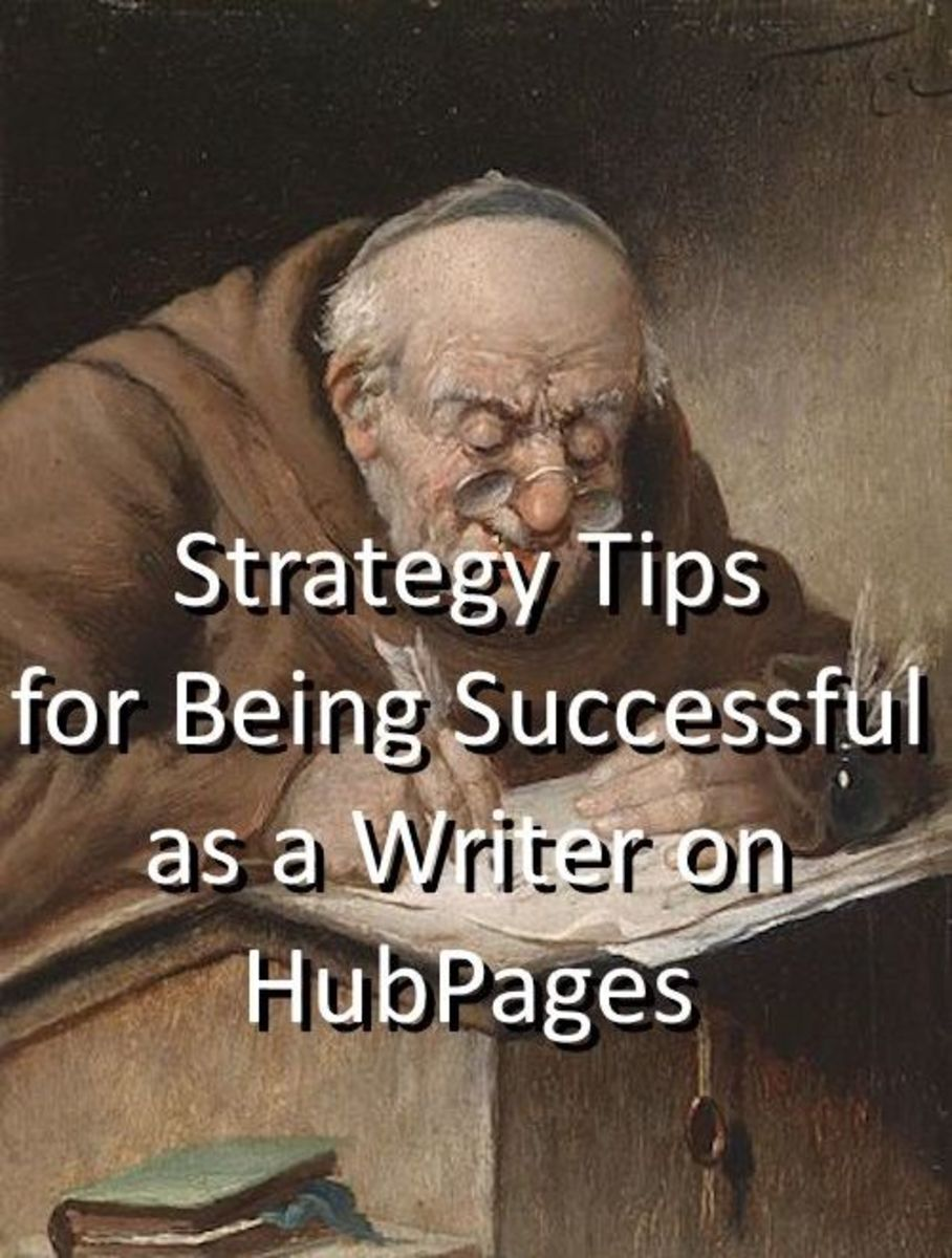 Strategy Tips for Being Successful as a Writer on HubPages