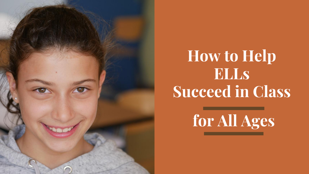 Be intentional about using effective strategies in class to help your English language learners succeed