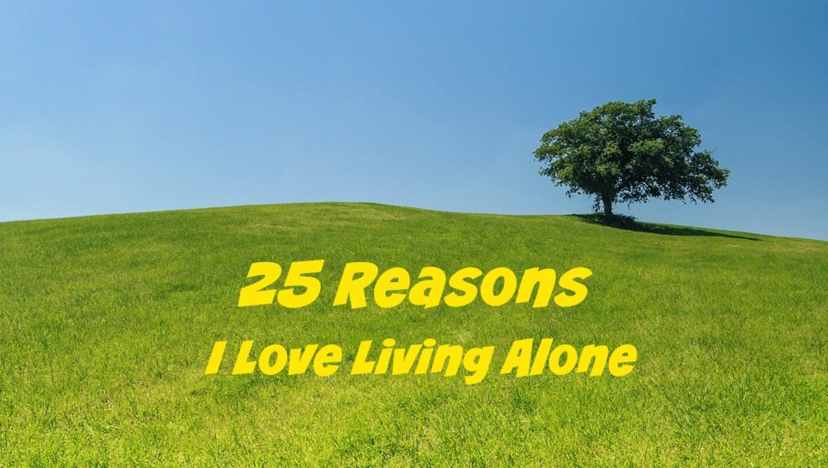 Living Alone: 25 Reasons I Love Living Alone