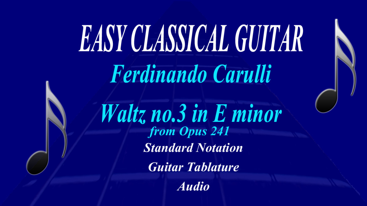 Carulli - Waltz no.3 in E minor: Easy Classical Guitar Piece in Standard Notation and Guitar Tab with Audio