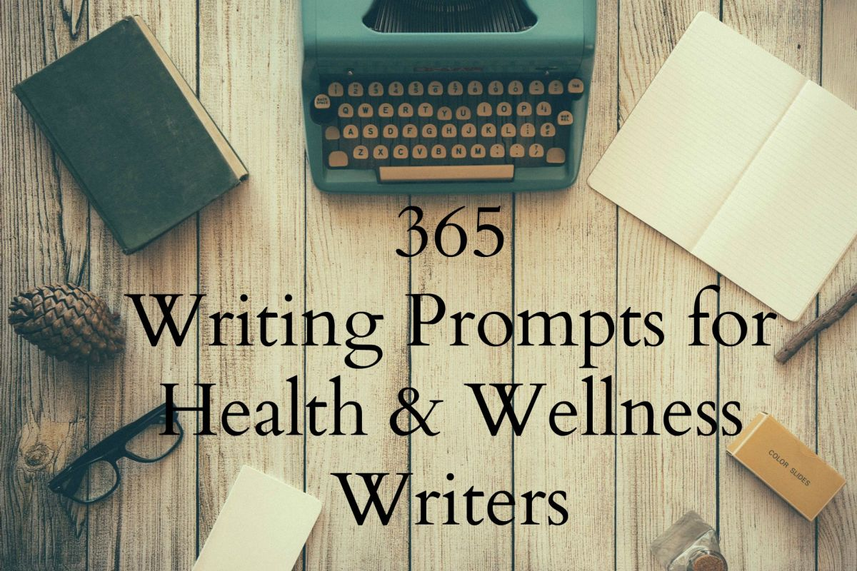 An entire year's worth of writing prompts for health and wellness writers!