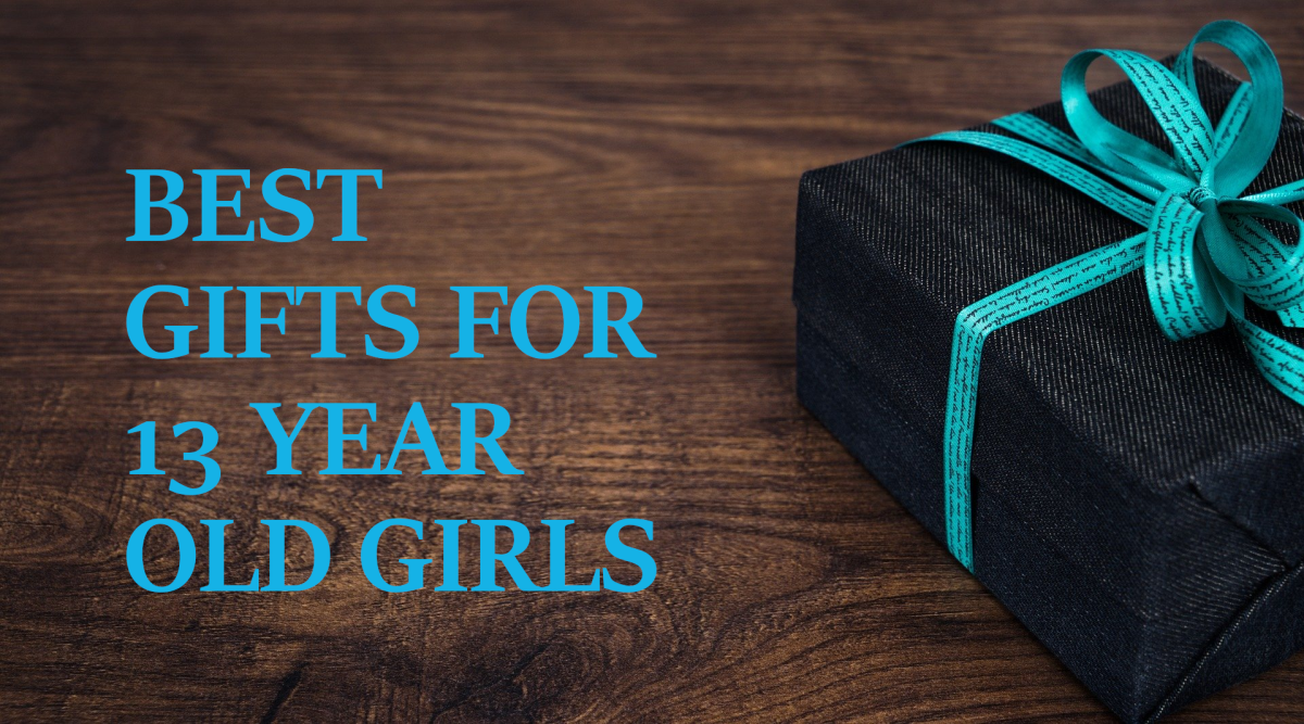 Great Gift Ideas for a 13-Year-Old Girl