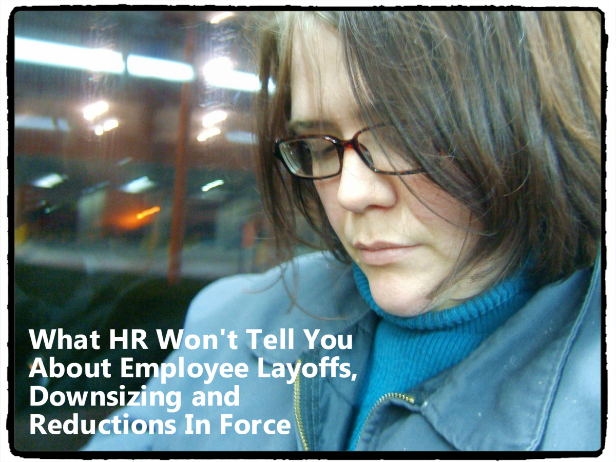 What HR Won't Tell You About Employee Layoffs, Downsizing