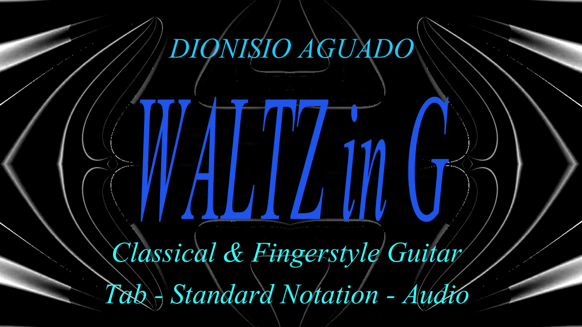 Easy Classical Guitar: Waltz in G by Aguado - Guitar Tab and Standard Notation