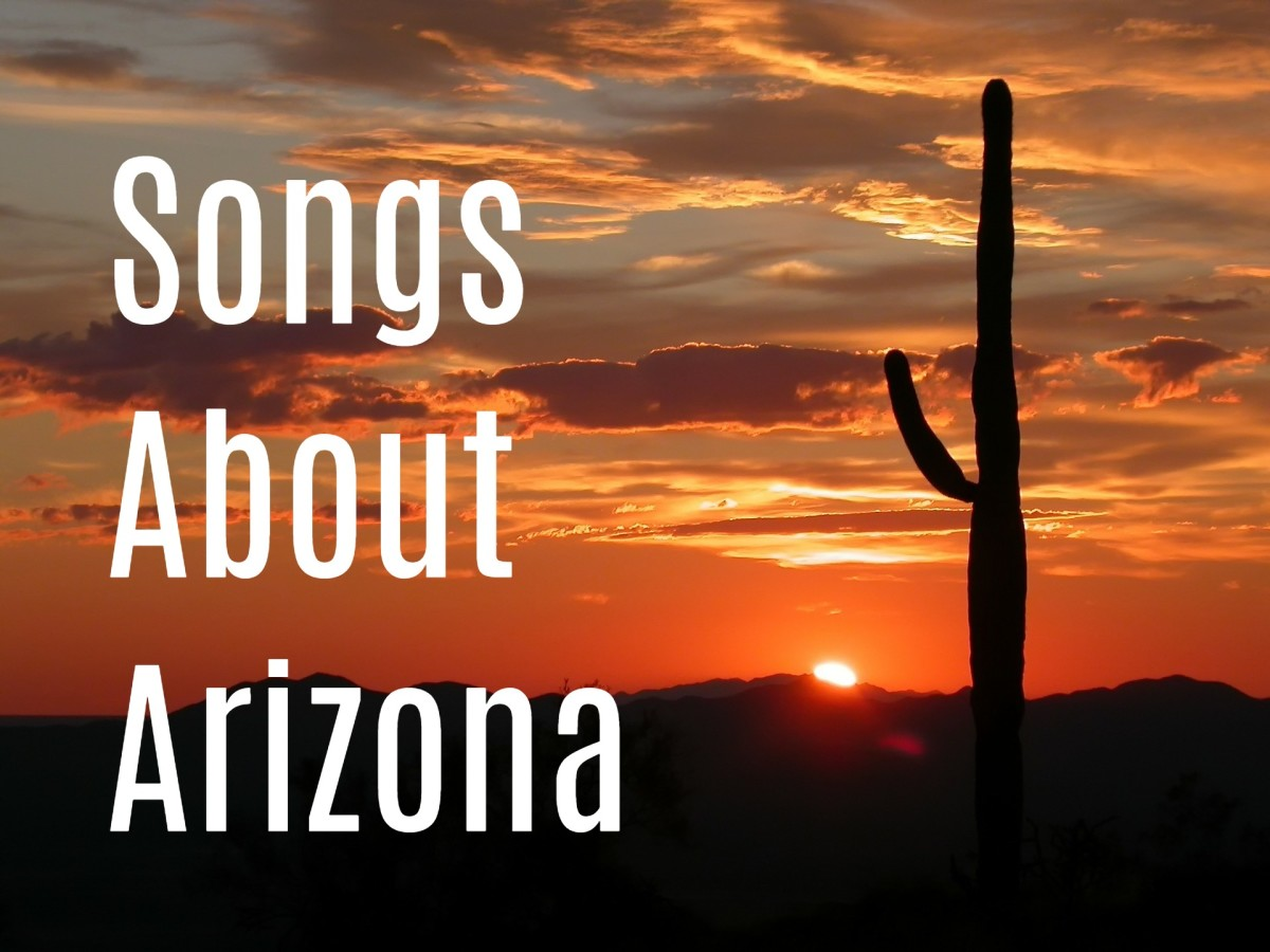 Celebrate the great state of Arizona—where the heat is scorching, the west is wild, and even the plants are dangerous—with a playlist of pop, rock, and country songs.