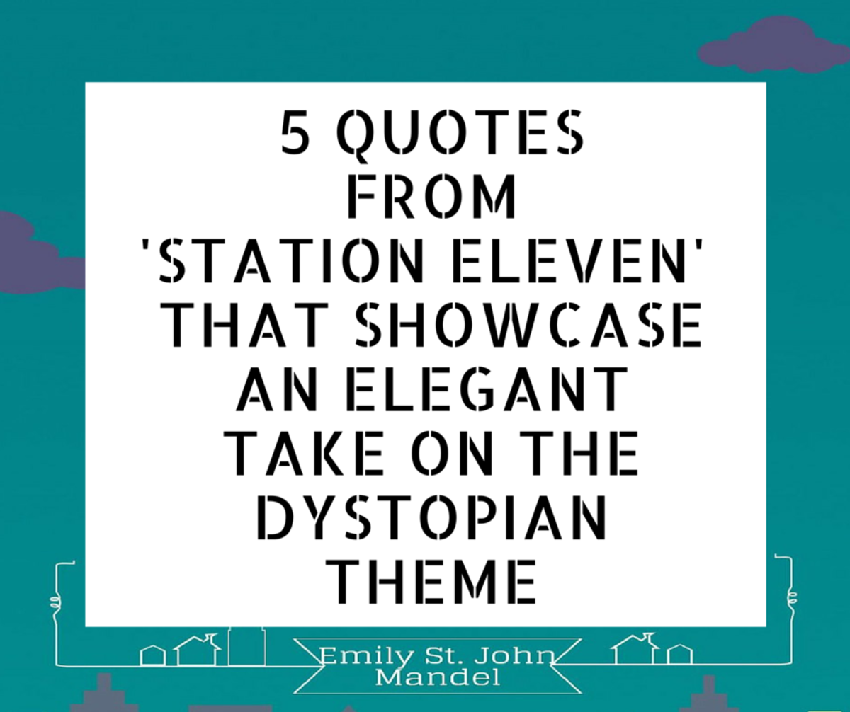 5 Quotes From Station Eleven That Showcase an Elegant Take on the Dystopian Theme