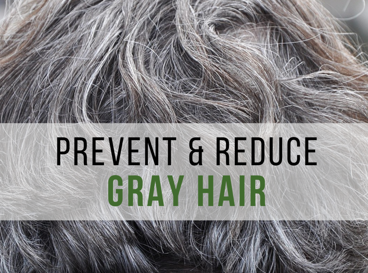 Prevent and Reduce Gray Hair