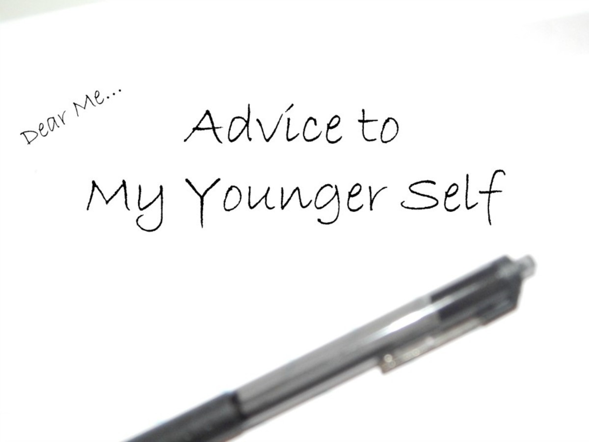 Advice to My Younger Self: A Series By an Older, Wiser Inspiring Women