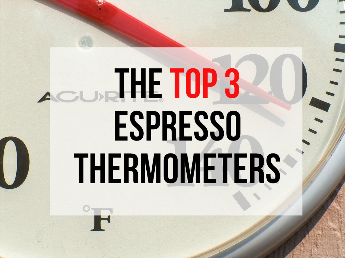 Read on for my recommendations for the best espresso thermometers currently available...