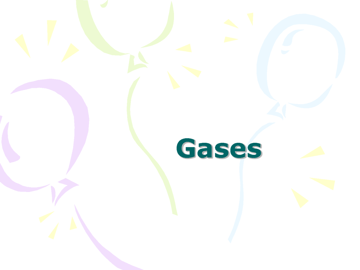 Gases: Theory and Behavior