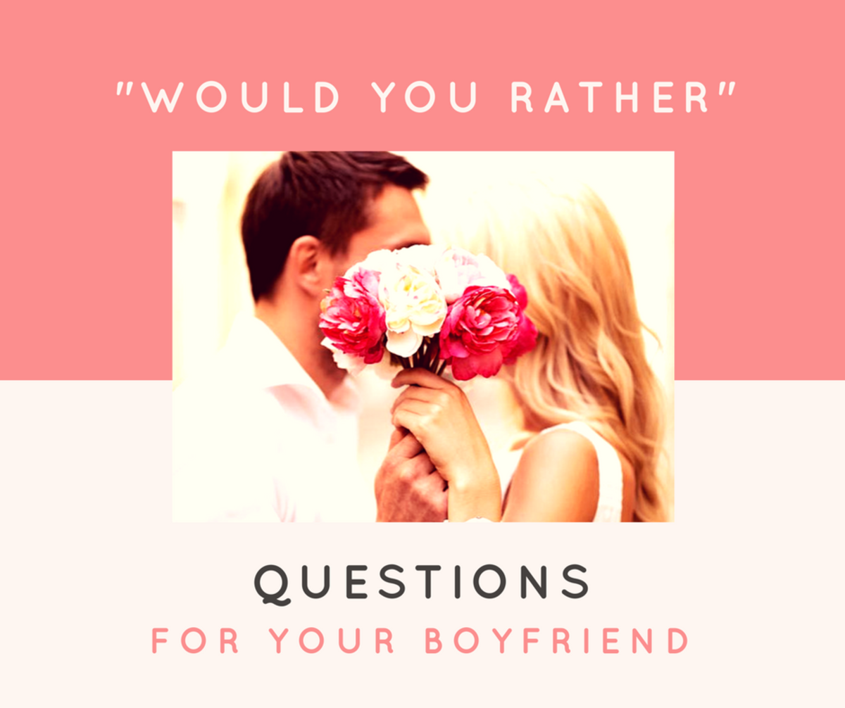"50 Cute ""Would You Rather"" Questions for Your Boyfriend"
