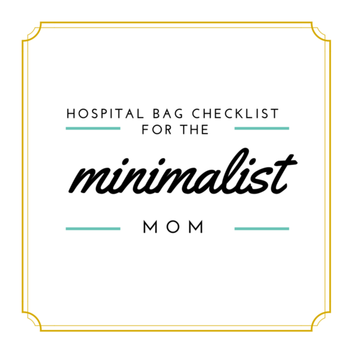 Hospital Bag Checklist for the Minimalist Mom