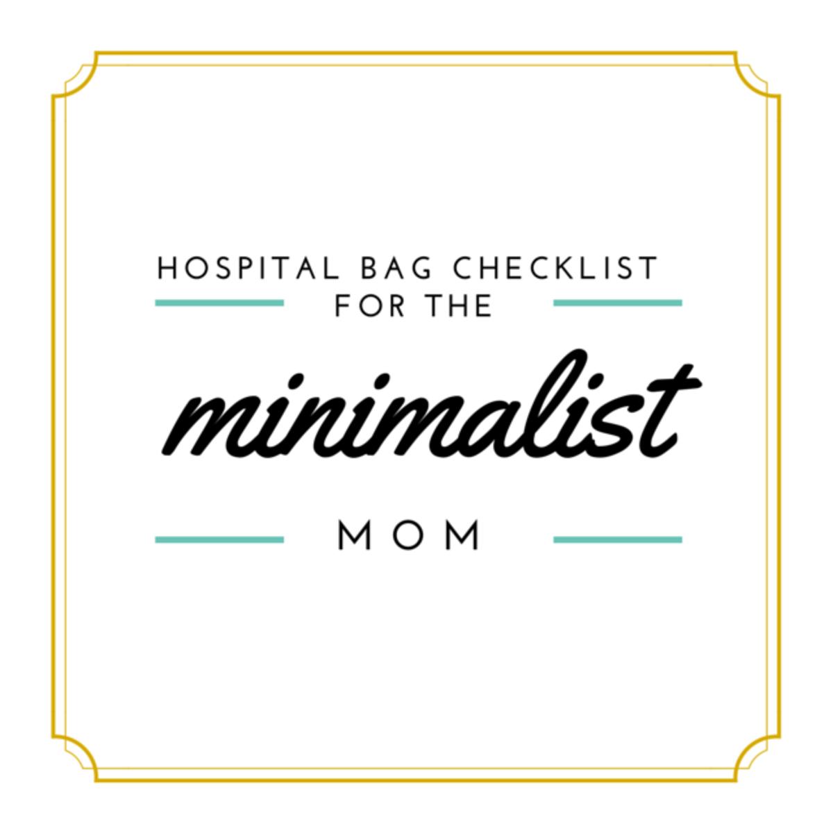 hospital-bag-checklist-for-the-minimalist-mom