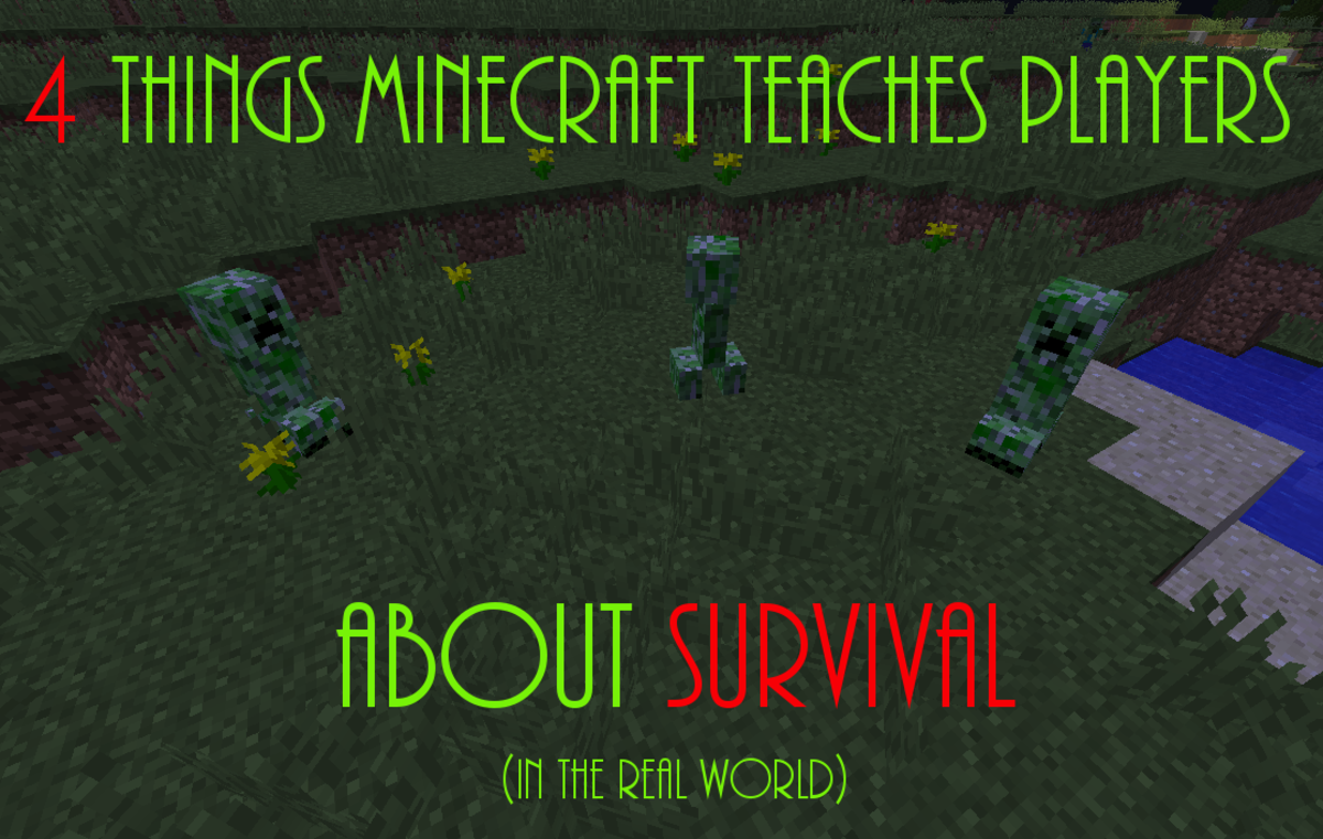 "Learn four things that ""Minecraft"" teaches us about survival in the real world!"