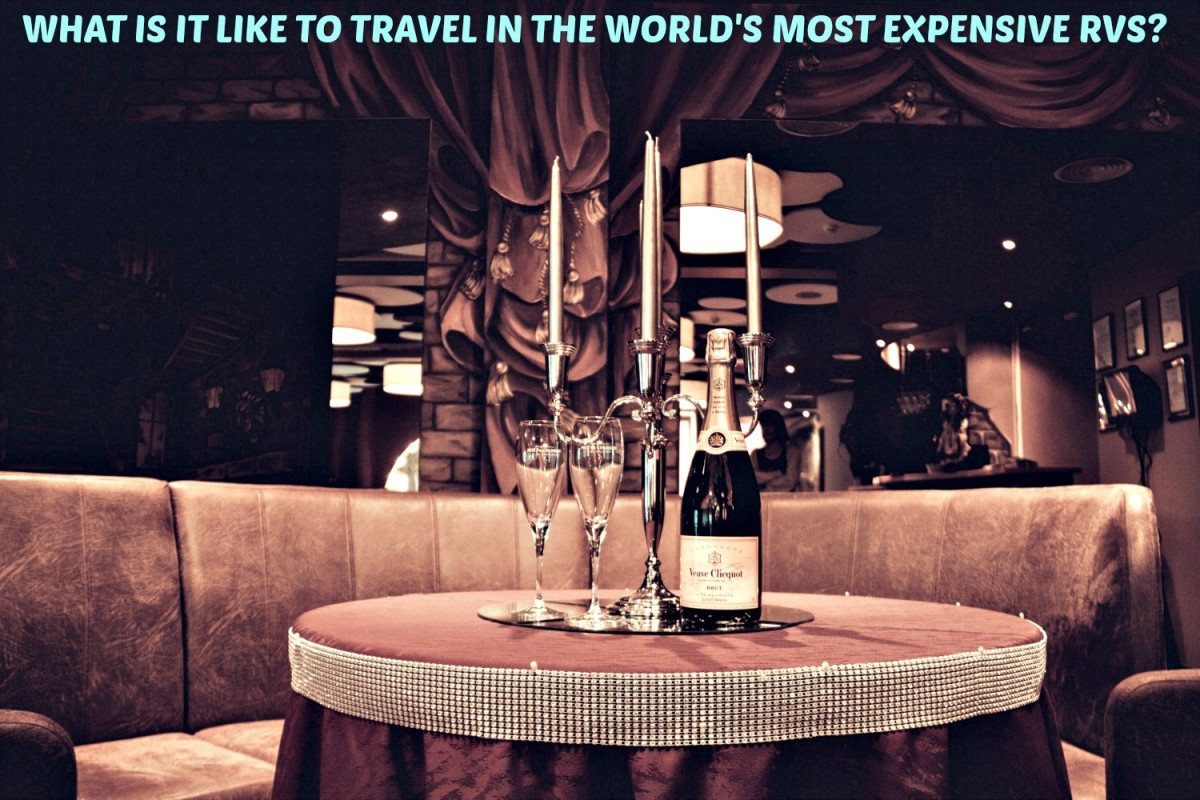 What It's Like to Travel in the World's Most Expensive RVs