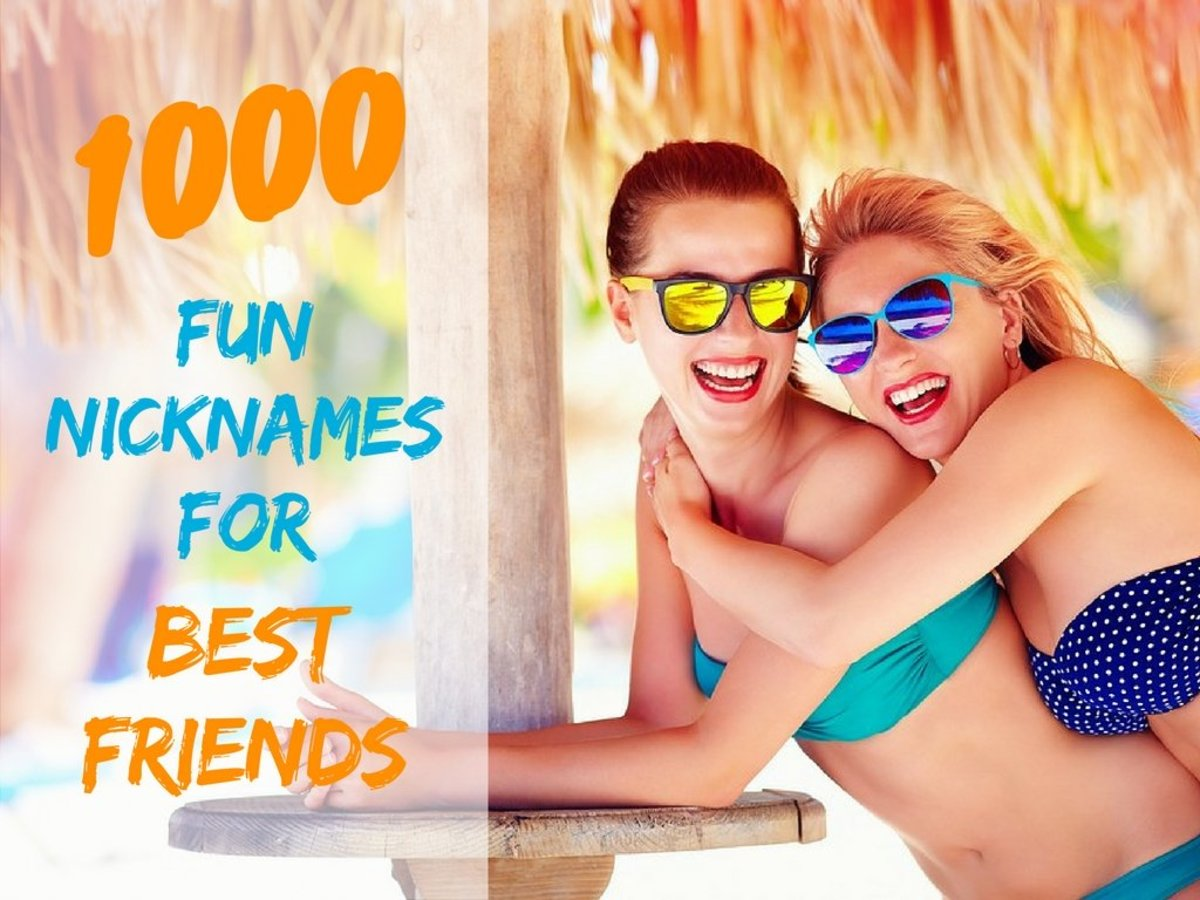 1000 Fun Nicknames for Best Friends