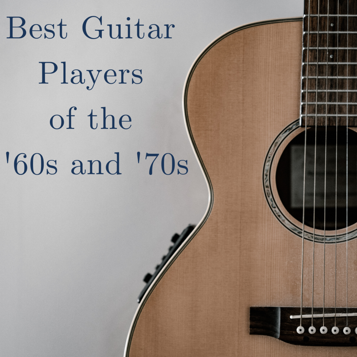 100 Best Guitar Players of the '60s and '70s