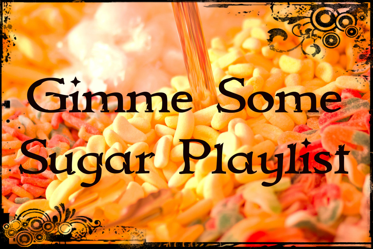 Gimme Some Sugar Playlist:  58 Songs About Sweet Love