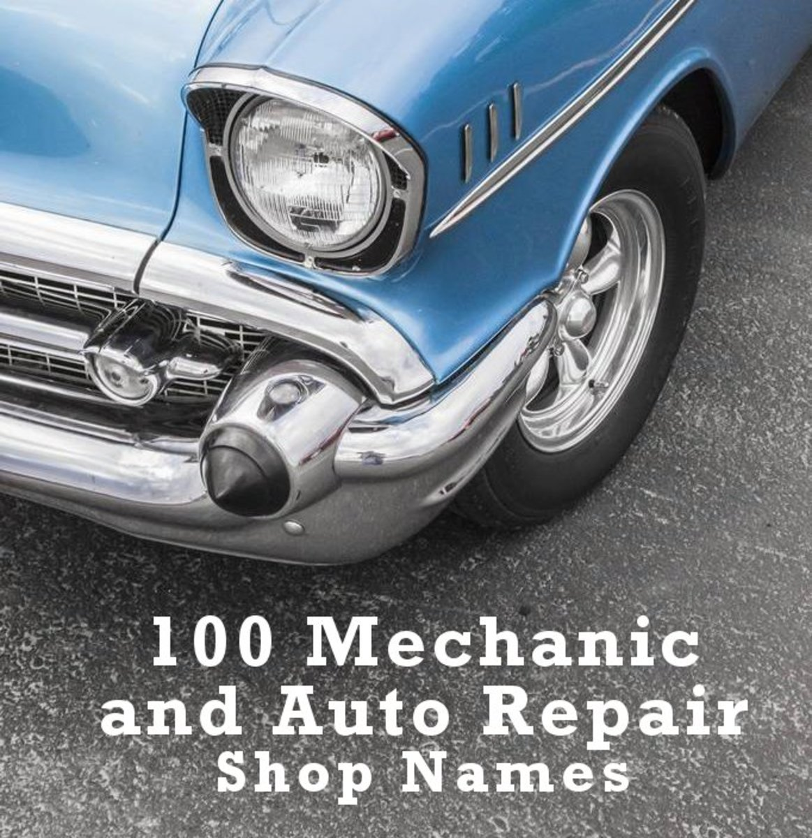 100 Mechanic and Auto Repair Shop Names | ToughNickel