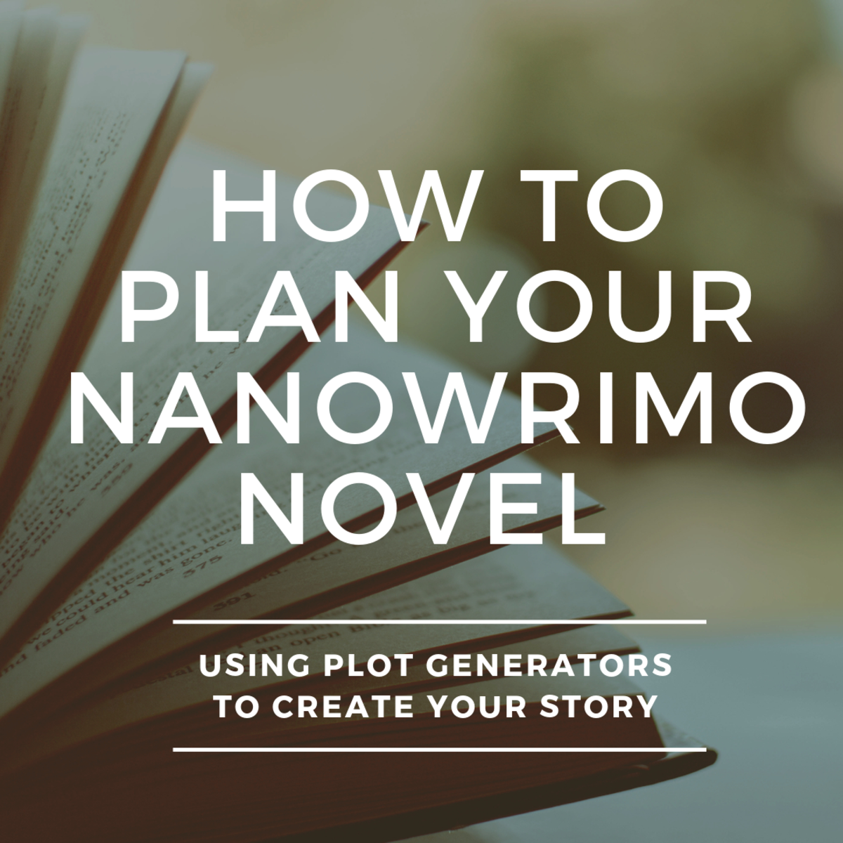 How to Use Plot Generators for NaNoWriMo (Story Ideas & Tips)
