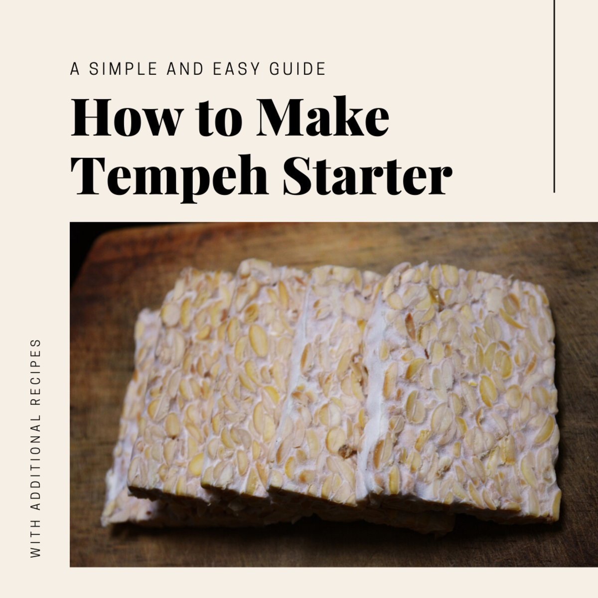 How to Make Your Own Tempeh Starter