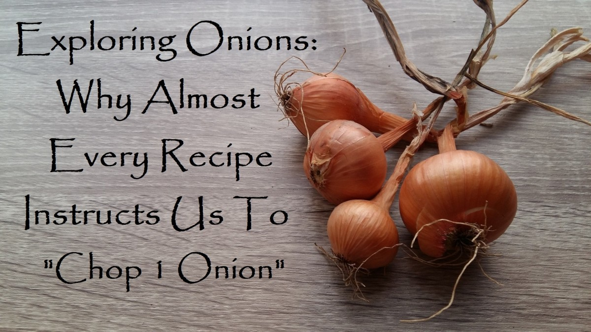 Exploring Onions: Why Most Recipes Instruct Us to