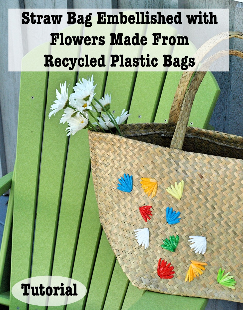 Straw Bag Embellished with Flowers Made From Recycled Plastic Bags Craft Project