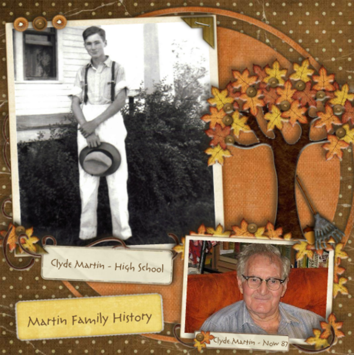 These photos of my father are nicely displayed with a scrapbook style. Scrapbook supplies like special paper and dimensional elements create a nice scene.