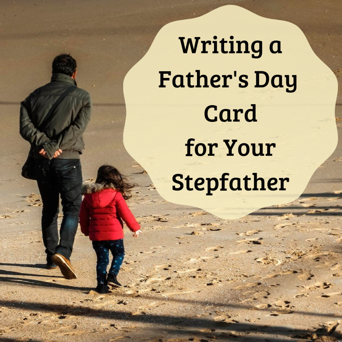 Get ideas for what to say in a Father's Day card for your stepdad.